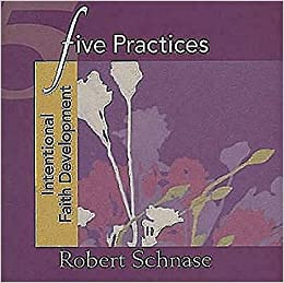 Book Five Practices: Intentional Faith Development (Five Practices of Fruitful Congregations Program Resources)