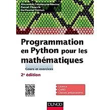 Programmation en Python pour les mathématiques - 2e éd. (Sciences Sup) (French Edition)