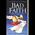 Bad Faith: A Sister Agatha Mystery (Sister Agatha Mysteries Book 1)