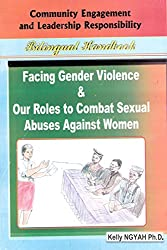 Facing Gender Violence and Our Roles to Combat Sexual Abuses Against Women
