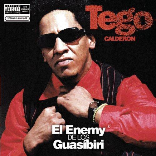 tego calderon el enemy de los guasibiri album
