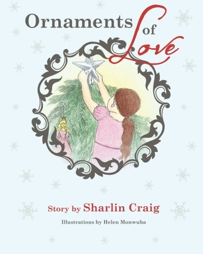(Ornaments of Love by Sharlin Craig)