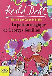 La potion magique de Georges Bouillon, Dahl, Roald