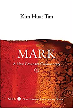 Mark: A New Covenant Commentary (New Covenant Commentary Series)