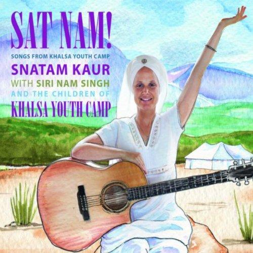 Sat Nam! Songs from Khalsa You...