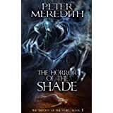 The Horror Of The Shade (The Trilogy Of The Void Book 1) ~ Peter Meredith