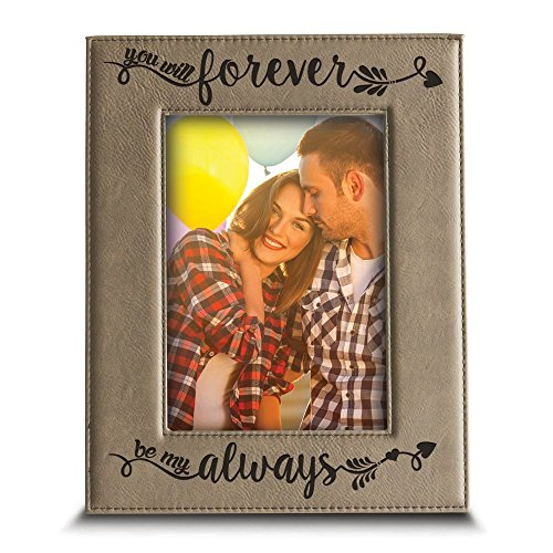 Bella Busta - You will forever, be my always Picture Frame - Engraved Leather frame- Anniversary Gift -Valentines Day Gifts- Gift for couple (5