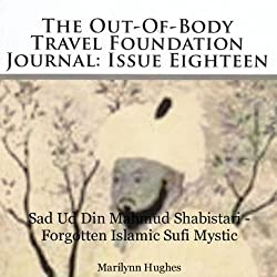 The Out-Of-Body Travel Foundation Journal: Issue Eighteen