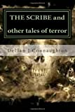The Scribe and Other Tales of Terror, Declan Connaughton, 1475165714
