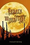Sonora Moonlight, Florence Byham Weinberg, 1606191144