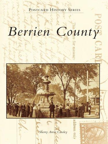 Berrien County (Postcard History Series) ()
