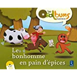 Le bonhomme en pain d'épices (+ CD audio)
