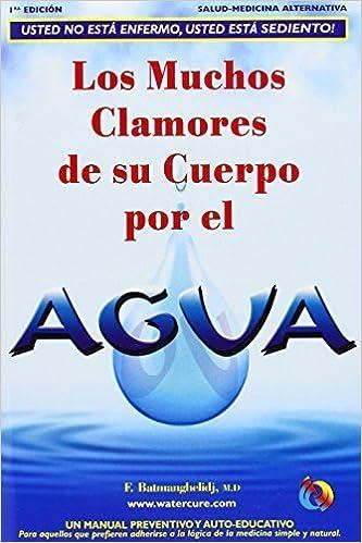 Spa-Los Muchos Clamores de Su Cuerpo Por El Agua by F ...