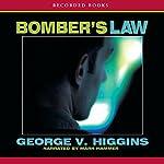 Bomber's Law | George V. Higgins