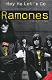 img - for Hey Ho Let's Go: The Story Of The Ramones by Everett True (2005-09-01) book / textbook / text book