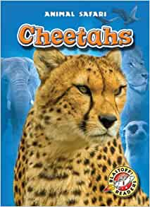 Amazon.com: Cheetahs (Blastoff! Readers: Animal Safari