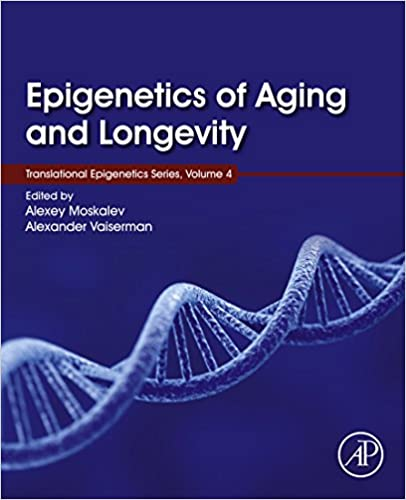 Epigenetics of aging and longevity translational epigenetics vol 4 epigenetics of aging and longevity translational epigenetics vol 4 1st edition kindle edition fandeluxe Choice Image