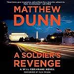 A Soldier's Revenge: A Will Cochrane Novel | Matthew Dunn
