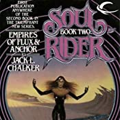 Empires of Flux & Anchor: Soul Rider, Book 2 | Jack L. Chalker