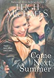 Download Come Next Summer in PDF ePUB Free Online