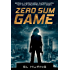 Zero Sum Game (Russell's Attic Book 1)