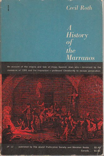 A history of the marranos / by Cecil Roth