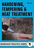 img - for Hardening, Tempering and Heat Treatment (Workshop Practice) by Cain, Tubal (1998) book / textbook / text book