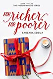 For Richer, For Poorer (The Pastor Maggie Series) (Volume 3)