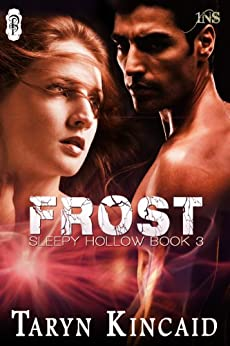 Frost (1Night Stand): Sleepy Hollow #3 by [Kincaid, Taryn]