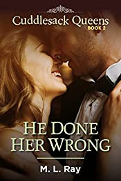 He Done Her Wrong (Cuddlesack Queens Series #2)