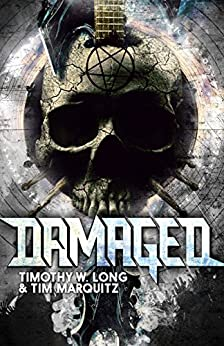 Damaged by [Long, Timothy W., Marquitz,Tim]