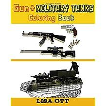 Gun + Military Tanks (Coloring Book)