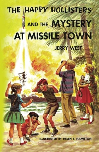 The Happy Hollisters and the Mystery at Missile Town (Volume ()