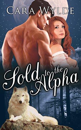 Sold Alpha Wolf Shifter Romance Shifter Brides ebook