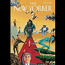 The New Yorker, March 8th, 2010 (Evan Osnos, Anthony Lane, Andy Borowitz)