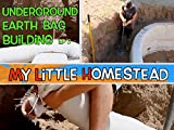 Underground Earth Bag Building - Building Considerations - Strengthen the Walls