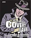 Covert Java, Alex Kalinovsky, 0672326388