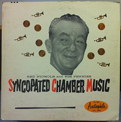 RED NICHOLS & HIS PENNIES SYNCOPATED CHAMBER MUSIC vinyl record