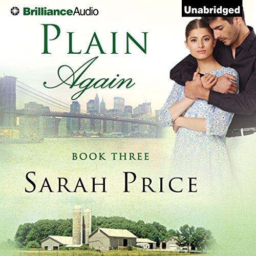 Plain Again: The Plain Fame Series, Book 3