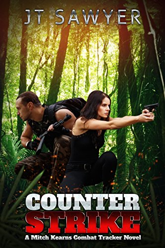 Counter-Strike (Mitch Kearns Combat Tracker Series Book 2) by [Sawyer, JT]