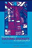 Talking about Cultural Diversity in Your Church, Michael V. Angrosino, 0759101809