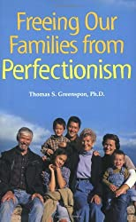 Freeing Our Families From Perfectionism