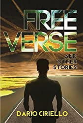 Free Verse and Other Stories: an adventure science fiction anthology