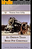 An Orphan Train Bride For Christmas