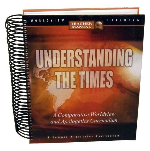 understanding the times teachers manual a comparative worldview rh amazon com Traits of an Effective Teacher understanding the times summit teacher manual