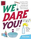 We Dare You!: Hundreds of Fun Science