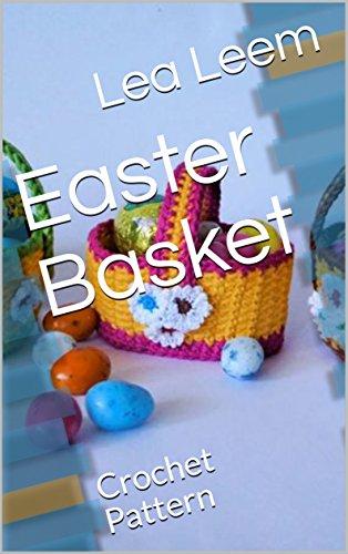 Easter Basket: Crochet - Easter Basket Pattern