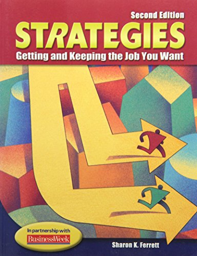Strategies: Getting and Keeping the Job You Want, Student Text