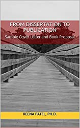 From Dissertation to Publication: Sample Cover Letter and Book Proposal
