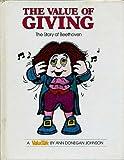 The Value of Giving, Ann D. Johnson, 0916392341
